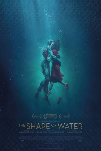 THE SHAPE OF WATER    ***13 OSCAR NOMINATIONS***